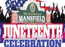 "Mansfield's 2021 Juneteenth Celebration ""Back in Stride Again"""